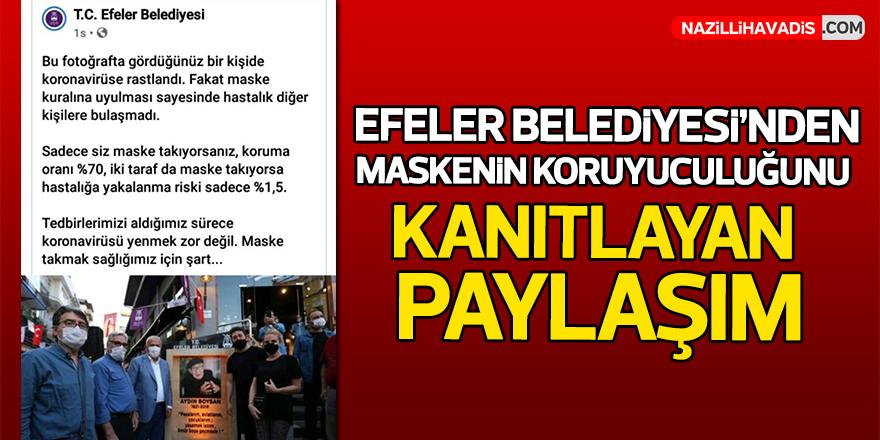 Efeler Belediyesi'nden maskenin koruyuculuğunu kanıtlayan paylaşım