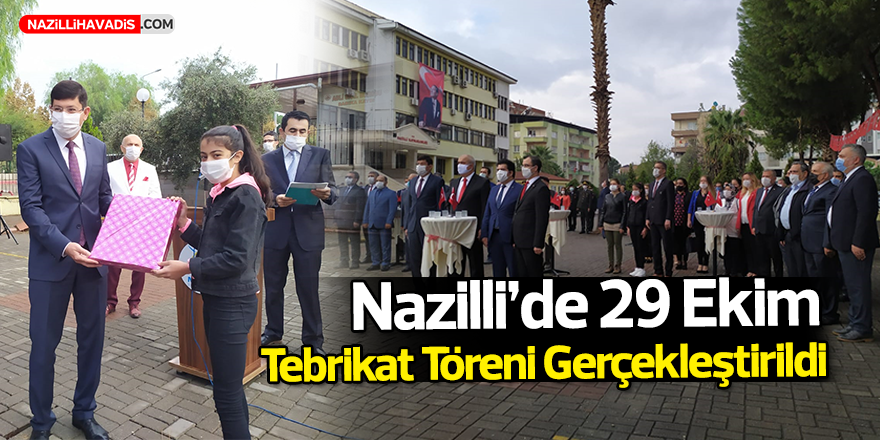 Nazilli'de 29 Ekim Tebrikat Töreni Gerçekleştirildi