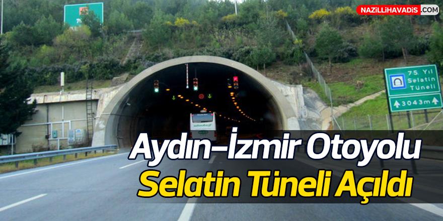 Aydın-İzmir Otoyolu Selatin Tüneli Açıldı