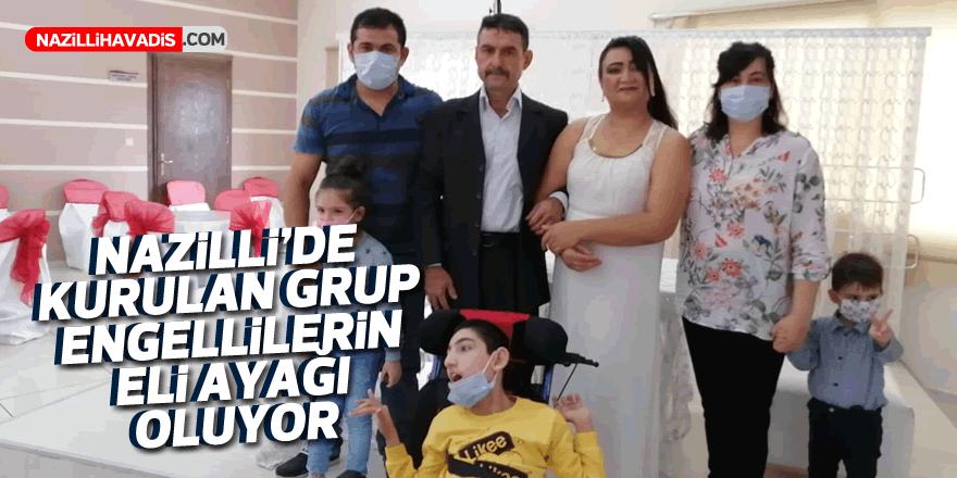 Nazilli'de kurulan grup engellilerin eli ayağı oluyor