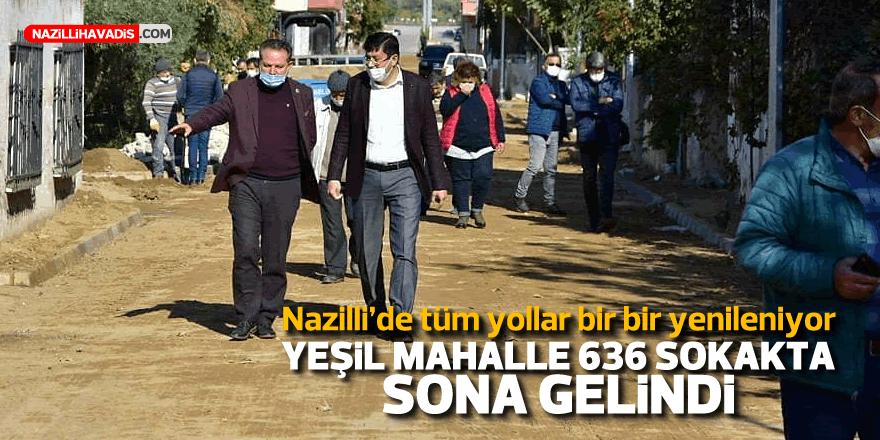YEŞİL MAHALLE 636 SOKAKTA SONA GELİNDİ