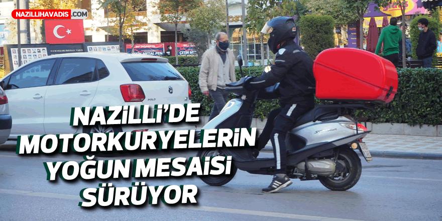 Nazilli'de motokuryelerin yoğun mesaisi sürüyor