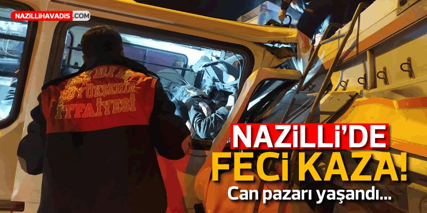 NAZİLLİ'DE FECİ KAZA!