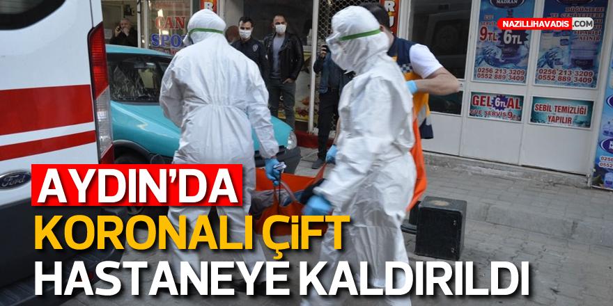 Aydın'da koronalı çift hastaneye kaldırıldı