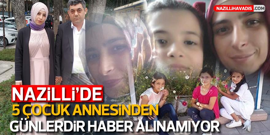 5 çocuk annesi Ayşe Arzık, Nazilli'de kayıplara karıştı