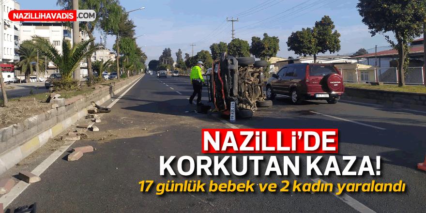 Nazilli'de korkutan kaza: 1'i bebek 4 kişi yaralandı