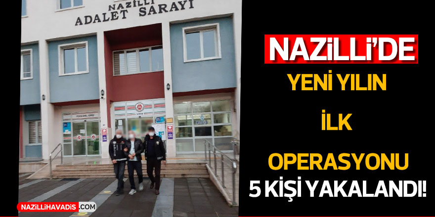 Nazilli'de uyuşturucu operasyonu: 5 gözaltı