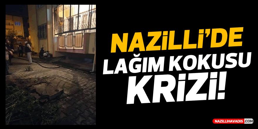 Nazilli'de lağım kokusu krizi!