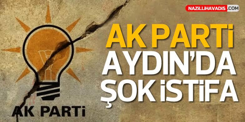 AK PARTİ AYDIN'DA ŞOK İSTİFA!
