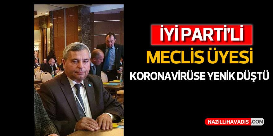 İYİ Parti'li Meclis üyesi koronavirüse yenik düştü
