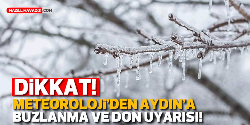 Meteorolojiden Aydın'a buzlanma ve don uyarısı