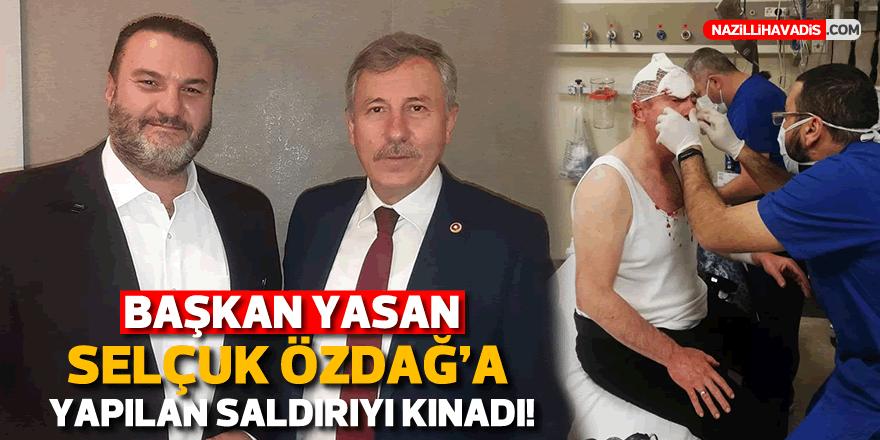 Başkan Yasan, Özdağ'a yapılan saldırıyı kınadı
