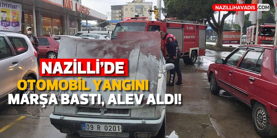 Nazilli'de otomobil yangını