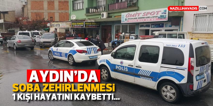 Aydın'da soba zehirlenmesi: 1 kişi hayatını kaybetti