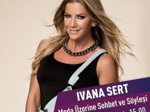 Forum Gaziantep'te İvana Sert İle Moda Zirvesi