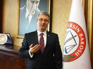 Mersin Barosu'ndan Yeni Meclis'e Çağrı