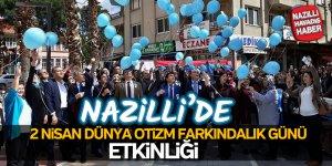 Nazilli'de Dünya Otizm Farkındalık Günü Etkinliği