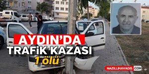 Aydın'da trafik kazası ! 1 ölü