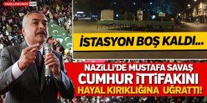Nazilli'de Mustafa Savaş  Cumhur İttifakını Hayal Kırıklığına Uğrattı!