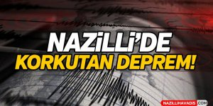 Nazilli'de Korkutan Deprem!