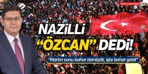 """Nazilli """"Özcan"""" Dedi!"""