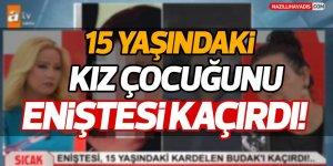 Aydın'da  15 yaşındaki kız çocuğunu eniştesi kaçırdı!