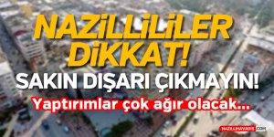 NAZİLLİLİLER DİKKAT !