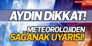 Meteoroloji'den Aydın'a sağanak yağış uyarısı!