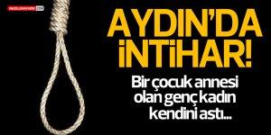 AYDIN'DA İNTİHAR!