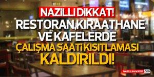 İŞLETMELERİN ÇALIŞMA SAATLERİ KISITLAMASI KALDIRILDI