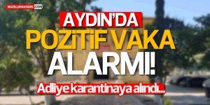 Aydın'da Adliye binası karantinaya alındı!