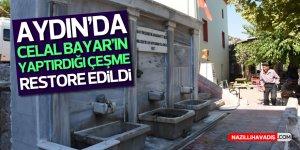 Aydın'da Celal Bayar'ın yaptırdığı çeşme restore edildi