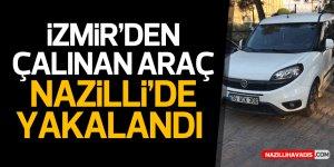 İzmir'den araç çaldı, Nazilli'de yakalandı