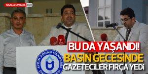 BASIN GECESİNDE GAZETECİLER FIRÇA YEDİ!