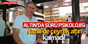 Nazilli'de çeyrek altın kalmadı, başkan açıkladı