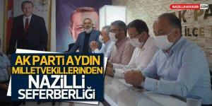 AK Parti Aydın Milletvekillerinden Nazilli Seferberliği