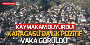 Kaymakam duyurdu: Karacasu'da ilk pozitif vaka görüldü