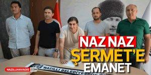 NAZ NAZ ŞERMET'E EMANET