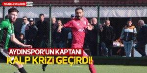 Aydınspor'un kaptanı kalp krizi geçirdi!