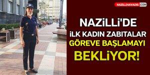 Nazilli'de İlk Kadın Zabıtalar Göreve Başlamayı Bekliyor!