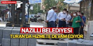 Nazilli Belediyesi Turan'da hizmete devam ediyor