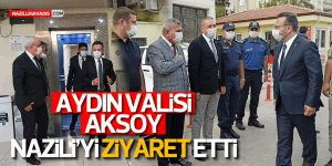 Aydın Valisi Aksoy'dan Nazilli'ye Ziyaret