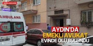 Aydın'da emekli avukat ölü bulundu
