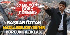 """Başkan Özcan: """"27 milyon lira borç ödedik"""""""