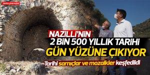 Nazilli'nin 2 bin 500 yıllık tarihi gün yüzüne çıkıyor