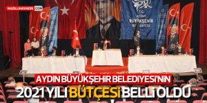 Aydın Büyükşehir Belediyesi'nin 2021 yılı bütçesi belirlendi