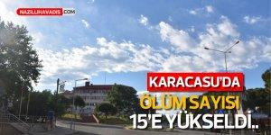 Karacasu'da ölüm sayısı 15'e yükseldi