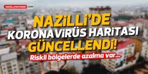 NAZİLLİ'DE KORONAVİRÜS HARİTASI GÜNCELLENDİ!