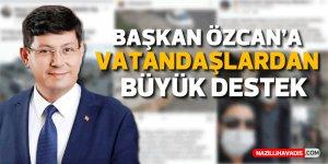 Başkan Özcan'a vatandaşlardan büyük destek