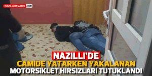 Camide uyuyan hırsızlar tutuklandı